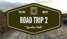 Arctic Road Trip 2 – osa 2